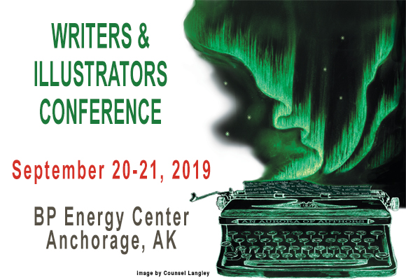SCBWI is Partnering with Alaska Writers Guild and AK Chapter Romance Writers of America To Bring You An AMAZING Line up of Presenters and Presentations for the Fall 2019 Writers and Illustrators Conference September 20-21, 2019 at the BP Energy Center in Anchorage, Alaska