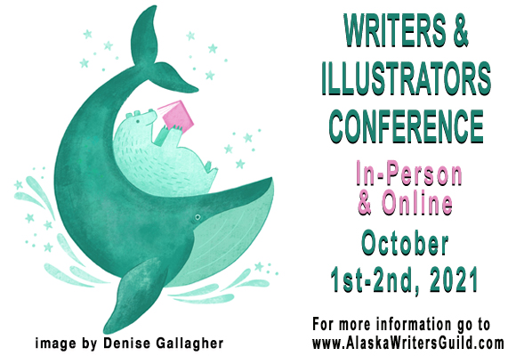 The annual Fall Conference with Alaska Writers Guild will be held in-person with some events online this year. It will be held October 1st-2nd, 2021 at the BP Energy Center. You can find more information at their website: https://www.alaskawritersguild.com/Conference/