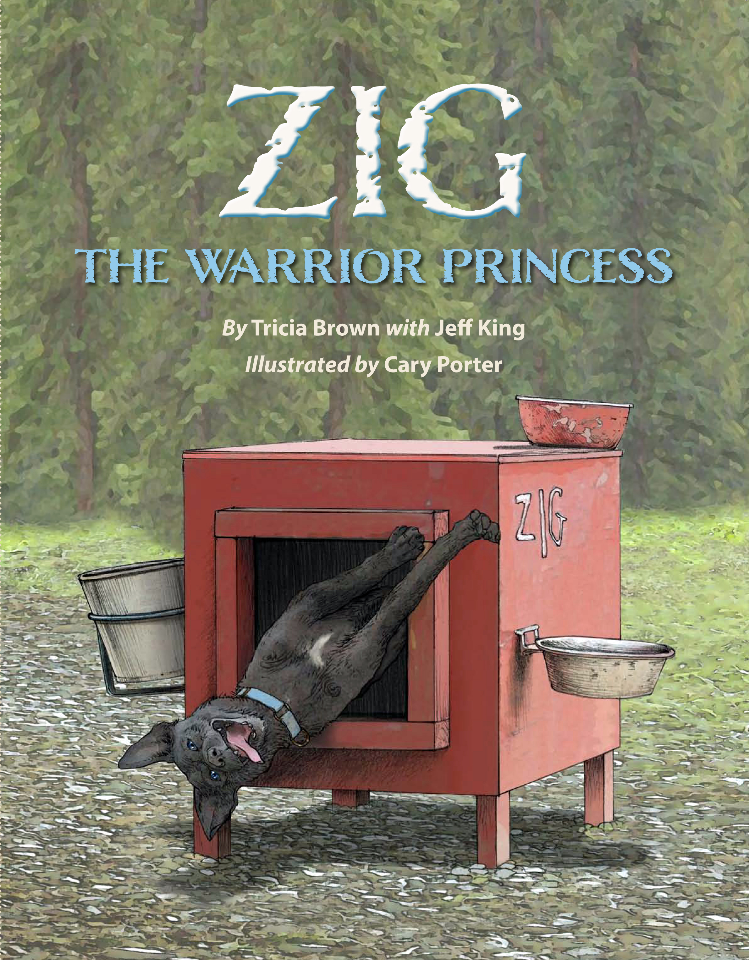 Cover image for Tricia Brown's picture book with Jeff King: Zig: The Warrior Princess.